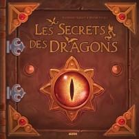 Les Secrets des Dragons - Auzou - Katherine Quénot et Jérémie Fleury