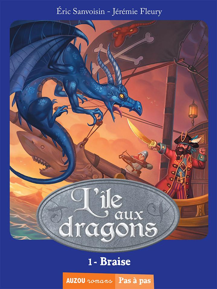 L'île aux dragons - couverture tome 1 : Braise